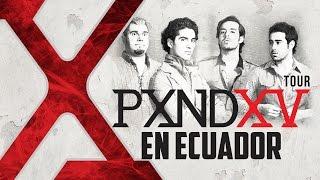 Pxndx promo Ecuador 2015