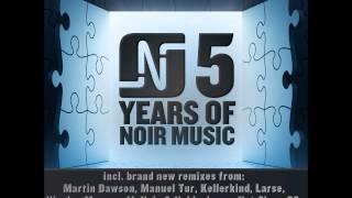 Larse - So Long (Manuel Tur Remix) - Noir Music
