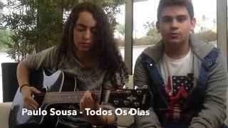 Todos Os Dias - Paulo Sousa (The Lords Cover)