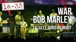 War (Bob Marley)  La-33 Ft Boris Bilbraut. Cultura Profética (Teaser)