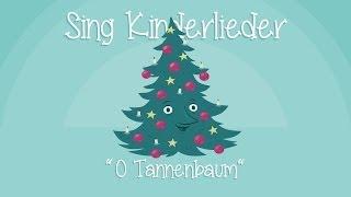 O Tannenbaum - Weihnachtslieder zum Mitsingen   Sing Kinderlieder