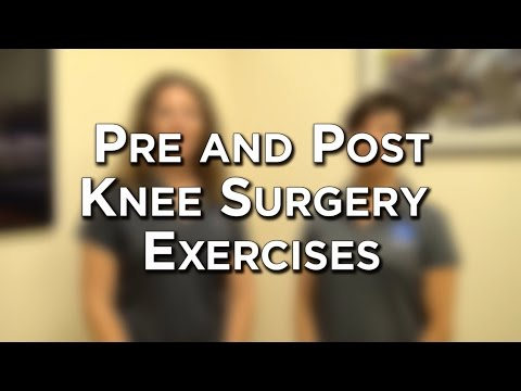 Pre and Post Operative Knee Exercises