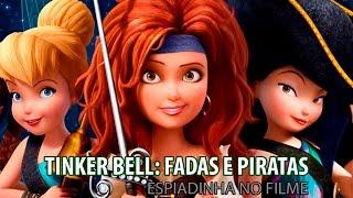 TINKER BELL: FADAS E PIRATAS | Espiadinha no novo filme – Cadê o Léo?