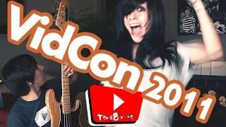 VidCon 2011 Song - TeraBrite