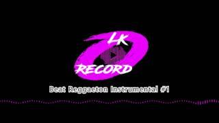 Beat Reggaeton Instrumental #1 (Prod. LK Record)