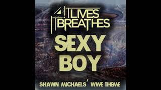 "WWE Shawn Michaels Theme ""Sexy Boy"" By It Lives, It Breathes (HQ - HD)"