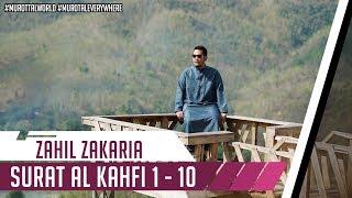 Best Recitation || Zahil Zakaria || Surat Al Kahfi 1 - 10