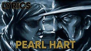 Volbeat - Pearl Hart (Lyrics)