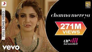 Channa Mereya - Full Song Video  Ae Dil Hai Mushkil   Ranbir  Anushka  Pritam  Arijit width=
