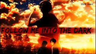 Attack On Titan Season 2「AMV」- Follow Me into The Dark