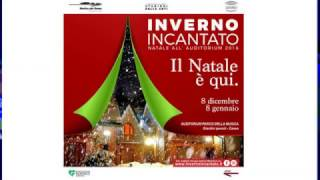 NATALE ALL'AUDITORIUM INVERNO INCANTATO - 8 DIC. 2016 / 8 GEN. 2017