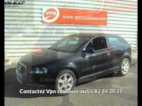 Audi a3 occasion visible à Toulouse présentée par Vpn toulouse