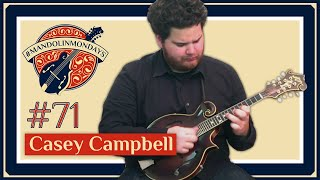 "Mandolin Mondays Featuring Casey Campbell /// ""Sam's Bush"""