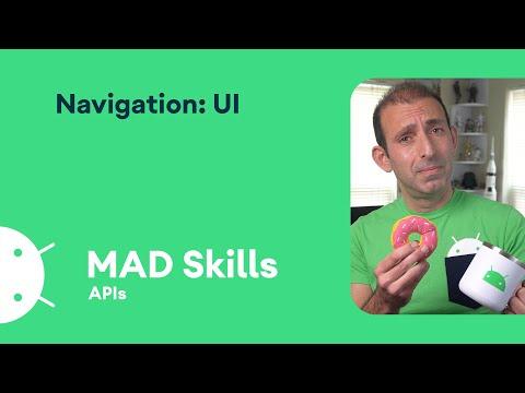 Navigation: UI - MAD Skills