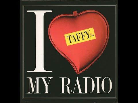 I Love My Radio Midnight Radio de Taffy Letra y Video