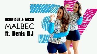 Henrique & Diego - Malbec ft  Dennis Dj - Coreografia DançaVentura