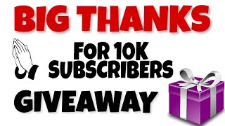 GIVEAWAY | Big Thanks For 10K Subscribers