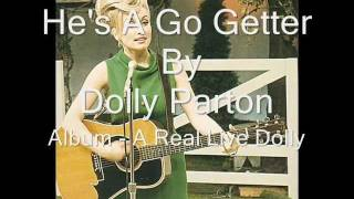 Dolly Parton -He's A Go Getter w/ Lyrics