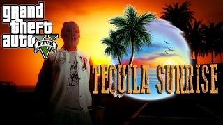 Tequila Sunrise GTA 5, Cypress Hill (Gta 5 Online Rockstar Editor)