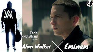 Alan Walker v Eminem - (Fade vs not Afraid) Shyam Remix