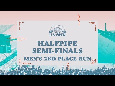 2018 Burton U·S·Open Men?s Halfpipe Semi-Finals ? 2nd Place Run