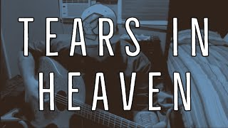 Tears In Heaven Cover by Steve Glasford