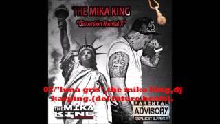 "02,""luna gris"", the mika king,dj karpin, distorcion mental x."