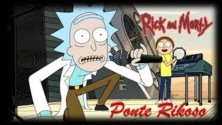 Rick And Morty - Ponte Rikoso