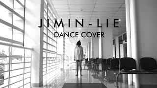 BTS (방탄소년단) JIMIN - LIE (SOLO DANCE) DANCE COVER