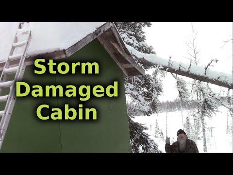 Windstorm Damaged Our Remote Cabin