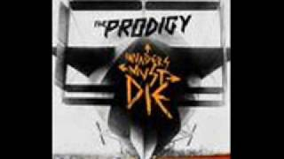 Invaders Must Die     The Prodigy - BaCk WaRdS!