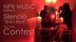 "Silencio - ""She's Bad"" (Live Performance)"