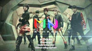 MYNAME - Message (Instrumental) NO BACKGROUND VOCALS + LYRICS!!