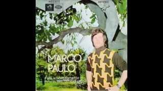 Marco Paulo - Tu És Mulher Não És Uma Santa 1972 (High Quality)