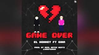EL MONKEY- Game over (feat GINA)