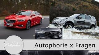 Wir wollen Eure Fragen zum Insignia, Landy Discovery, e-Golf / Golf R, Audi A8 - Autophorie