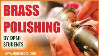 How to clean brass by DPMI Students