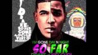 I am an Alien by Drake feat. Kid Cudi