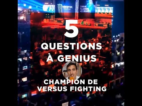 5 questions à Genius - Champion de versus fighting
