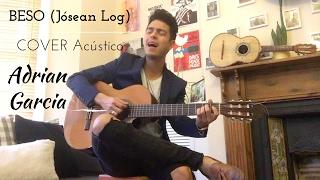 Jósean Log - Beso / Bésame Mucho [Cover Acústico] por Adrián García