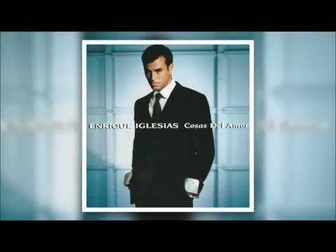 Enrique Iglesias – Cosas del Amor (Full Album)