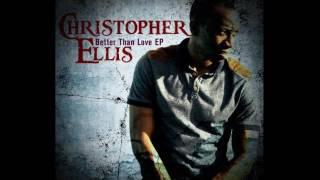 Christopher Ellis - Spoiling Me