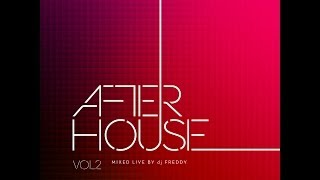 After house 2 mixed by dj Freddy teaser