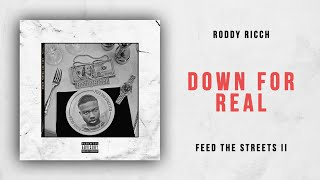 Roddy Ricch - Down For Real (Feed the Streets 2)
