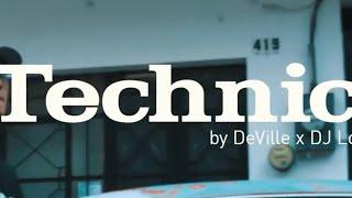 Willie DeVille X DJ Lokione - TECHNICS (ft. iQlover & Robot)