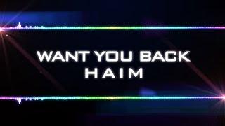 HAIM - Want You Back (Lyrics)