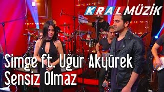 Kral Pop Akustik - Simge & Uğur Akyürek - Sensiz Olmaz