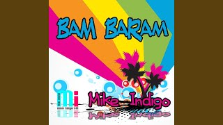 Mike Indigo - Bam Baram (DualXess Radio Edit)
