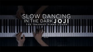 Joji - SLOW DANCING IN THE DARK | The Theorist Piano Cover