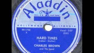 Charles Brown   Hard Times   1951